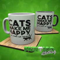 Cats Make Me Happy, Mug